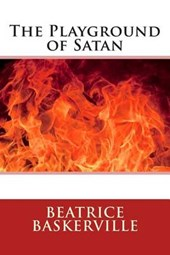The Playground of Satan | Beatrice Baskerville |
