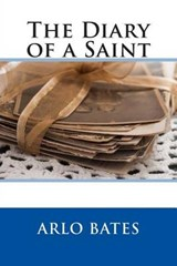 The Diary of a Saint | Arlo Bates |