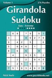 Girandola Sudoku - Easy to Extreme - Volume 1 - 276 Puzzles
