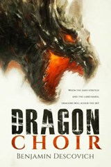 Dragon Choir | Benjamin Descovich |