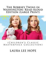 The Bobbsey Twins in Washington | Laura Lee Hope |