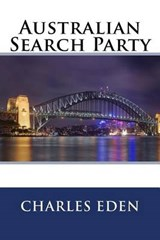 Australian Search Party | Charles H. Eden |