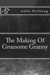 The Making of Gruesome Granny