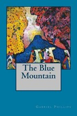 The Blue Mountain | Gabriel Phillips |