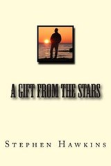 A Gift from the Stars | Stephen Hawkins |