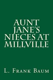 Aunt Jane's Nieces at Millville