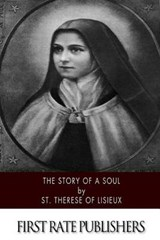 The Story of a Soul | St Therese of Lisieux |