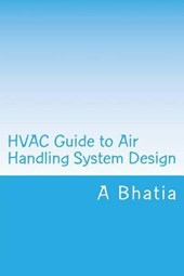 Hvac Guide to Air Handling System Design