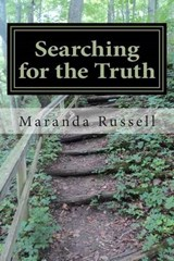 Searching for the Truth | Maranda Russell |