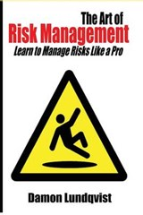 The Art of Risk Management | Damon S. Lundqvist |