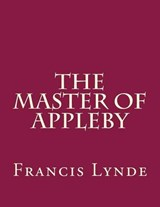 The Master of Appleby | Francis Lynde |