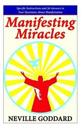 Manifesting Miracles | Neville Goddard |