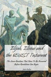 Elijah, Eliseus and the Newest Testament