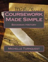 Coursework Made Simple | Ms Michelle Turnquest |