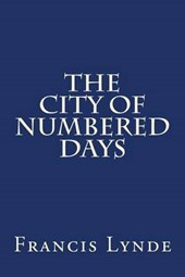 The City of Numbered Days