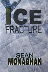 Ice Fracture | Sean Monaghan |