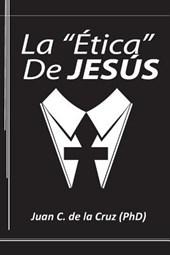 La Etica de Jesus