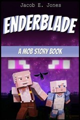 Enderblade | Jacob E. Jones |