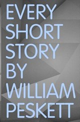 Every Short Story | William Peskett |