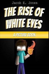 The Rise of White Eyes