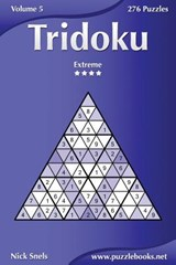Tridoku - Extreme - Volume 5 - 276 Puzzles | Nick Snels |