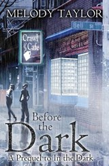 Before the Dark | Melody Taylor |