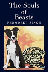 The Souls of Beasts | Permdeep Singh |