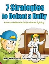 7 Strategies to Defeat a Bully