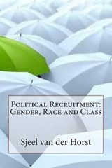 Political Recruitment | Sjeel a Van Der Horst |