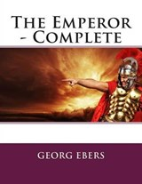 The Emperor - Complete | Georg Ebers |