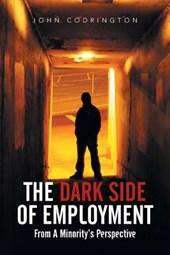 The Dark Side of Employment