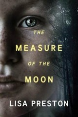 The Measure of the Moon | Lisa Preston |