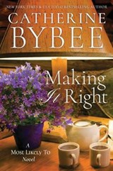 Making It Right | Catherine Bybee |