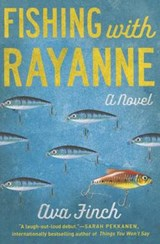 Fishing with Rayanne | Ava Finch |