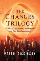 The Changes Trilogy | Peter Dickinson |
