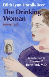 The Drinking Woman | Edith Lynn Hornik-Beer |