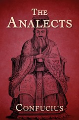 The Analects | Confucius |