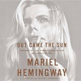 Out Came the Sun | Mariel Hemingway |