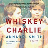 Whiskey & Charlie | Annabel Smith |
