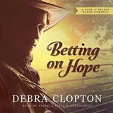 Betting on Hope | Debra Clopton |