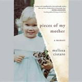 Pieces of My Mother | Melissa Cistaro |