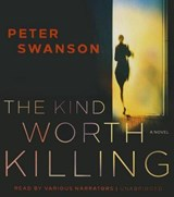 The Kind Worth Killing | Peter Swanson |