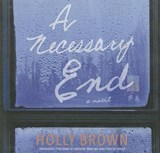 A Necessary End | Holly Brown |