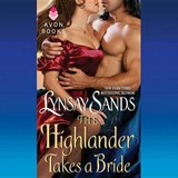 The Highlander Takes a Bride | Lynsay Sands |