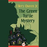 The Green Turtle Mystery | Ellery Queen |