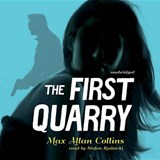 The First Quarry | Max Allan Collins |