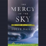 The Mercy of the Sky | Holly Bailey |
