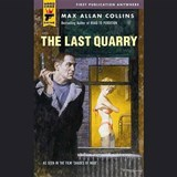 The Last Quarry | Max Allan Collins |