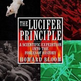 The Lucifer Principle | Howard Bloom |
