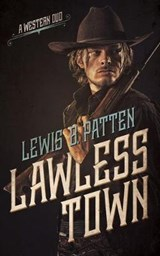 Lawless Town | Lewis B. Patten |
